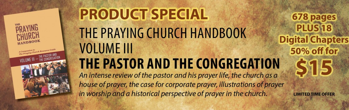 Praying Church Handbook – Volume III – Product Special
